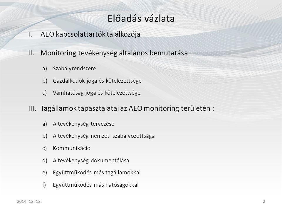 Előadás vázlata AEO kapcsolattartók találkozója