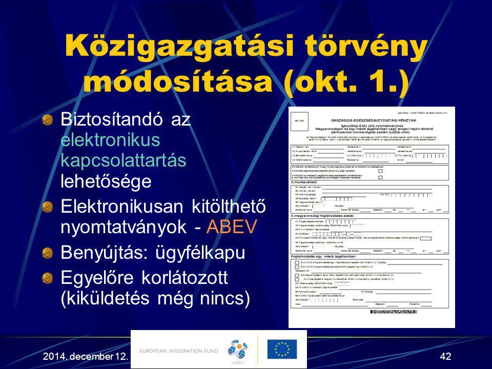 Közigazgatási törvény módosítása (okt. 1.)