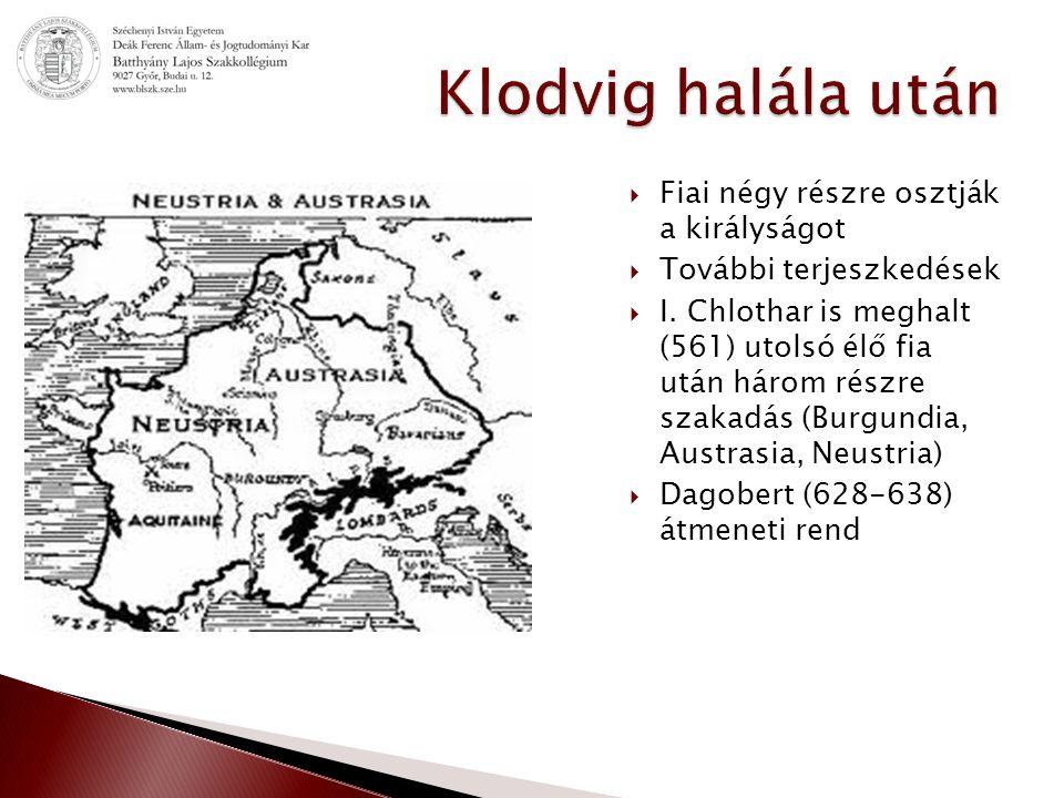 Klodvig halála után Fiai négy részre osztják a királyságot