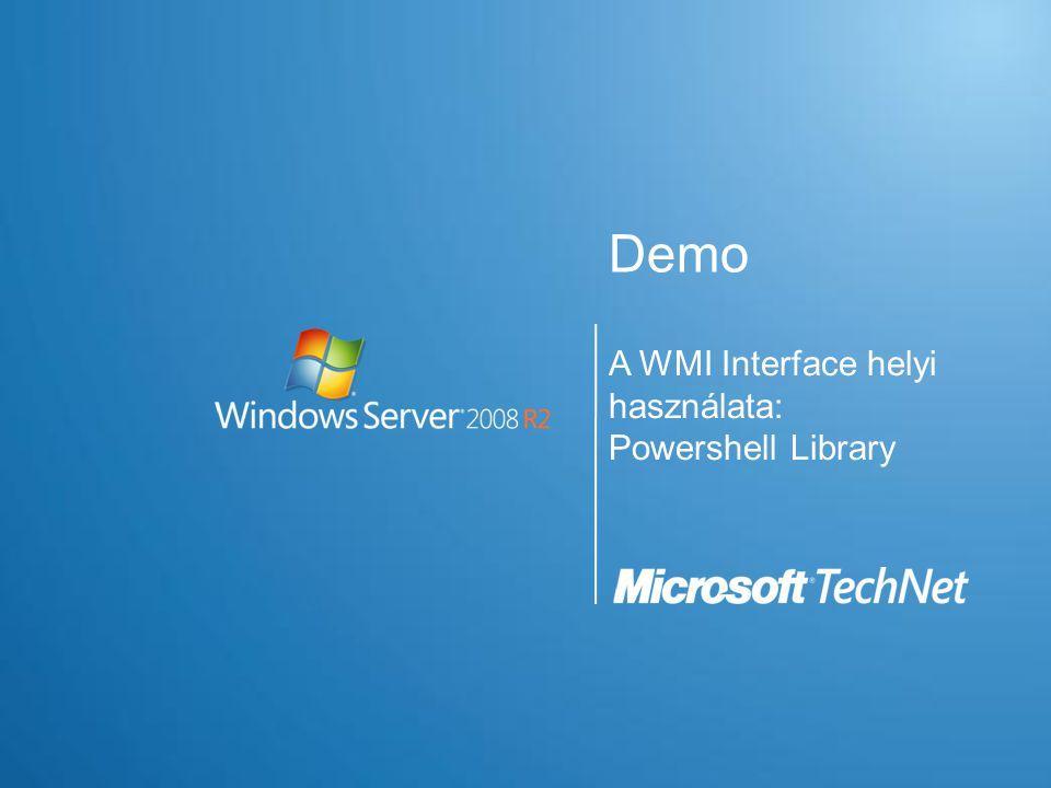 Demo A WMI Interface helyi használata: Powershell Library