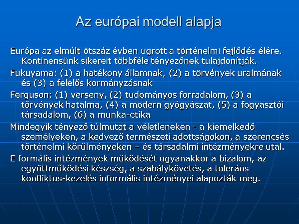 Az európai modell alapja