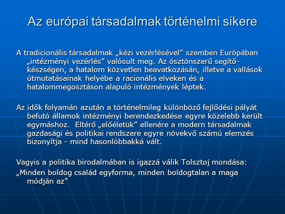 Az európai társadalmak történelmi sikere