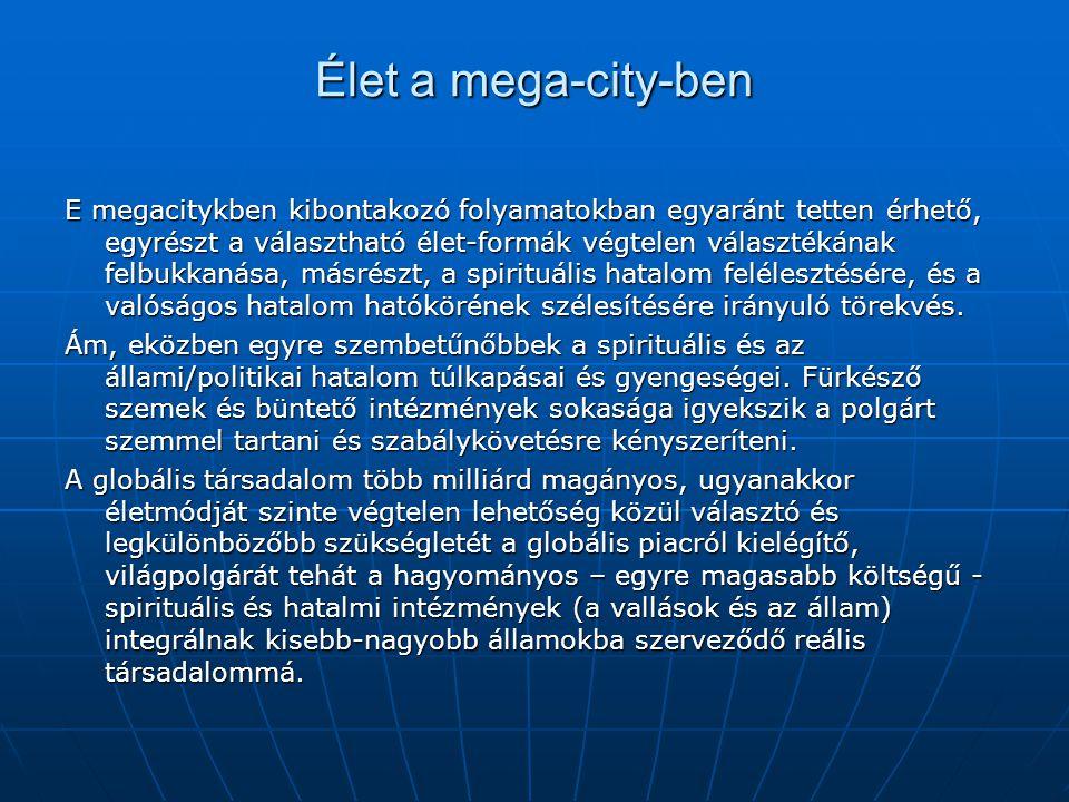 Élet a mega-city-ben