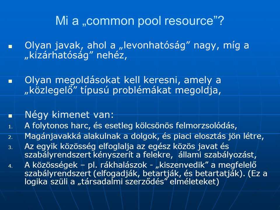 "Mi a ""common pool resource"
