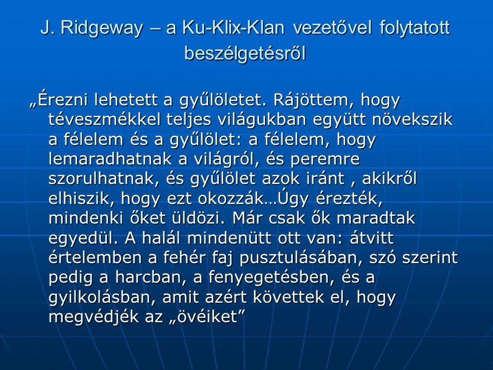 J. Ridgeway – a Ku-Klix-Klan vezetővel folytatott beszélgetésről