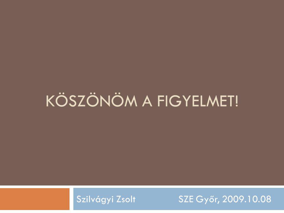 Szilvágyi Zsolt SZE Győr, 2009.10.08