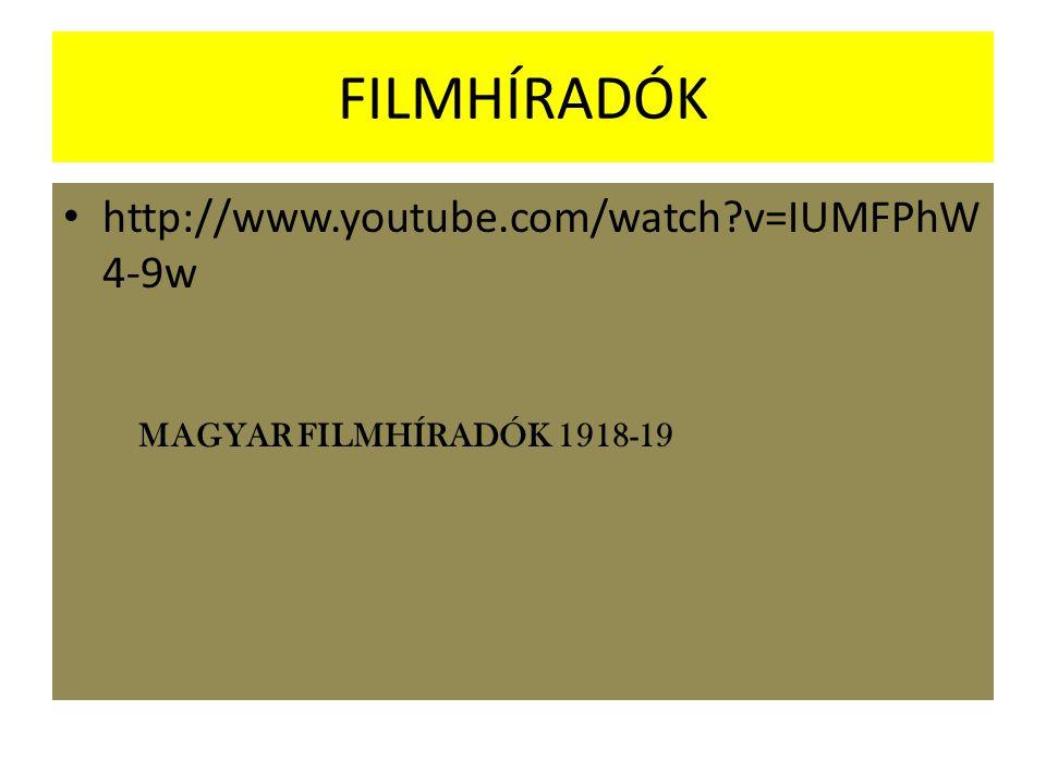 FILMHÍRADÓK http://www.youtube.com/watch v=IUMFPhW4-9w