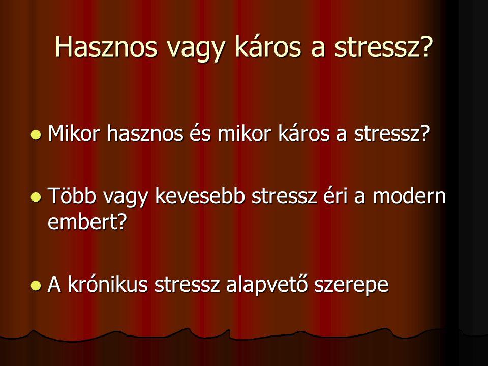 Hasznos vagy káros a stressz