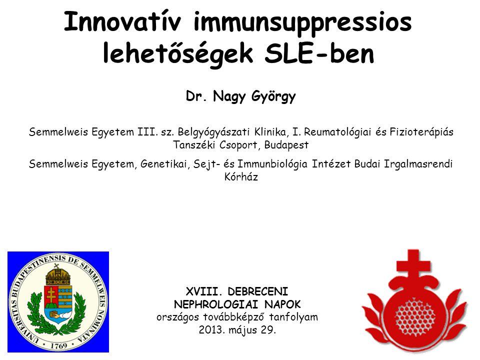 Innovatív immunsuppressios lehetőségek SLE-ben