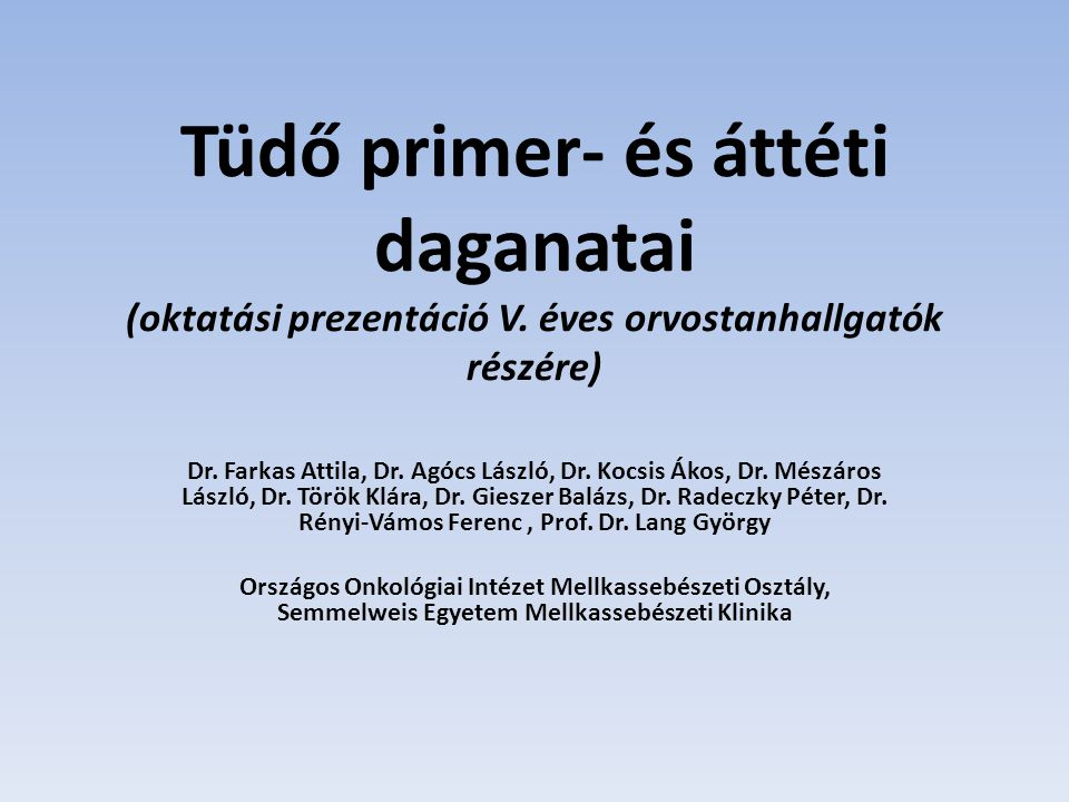 Tüdő primer- és áttéti daganatai (oktatási prezentáció V