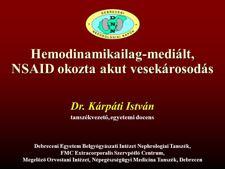 Hemodinamikailag-mediált, NSAID okozta akut vesekárosodás