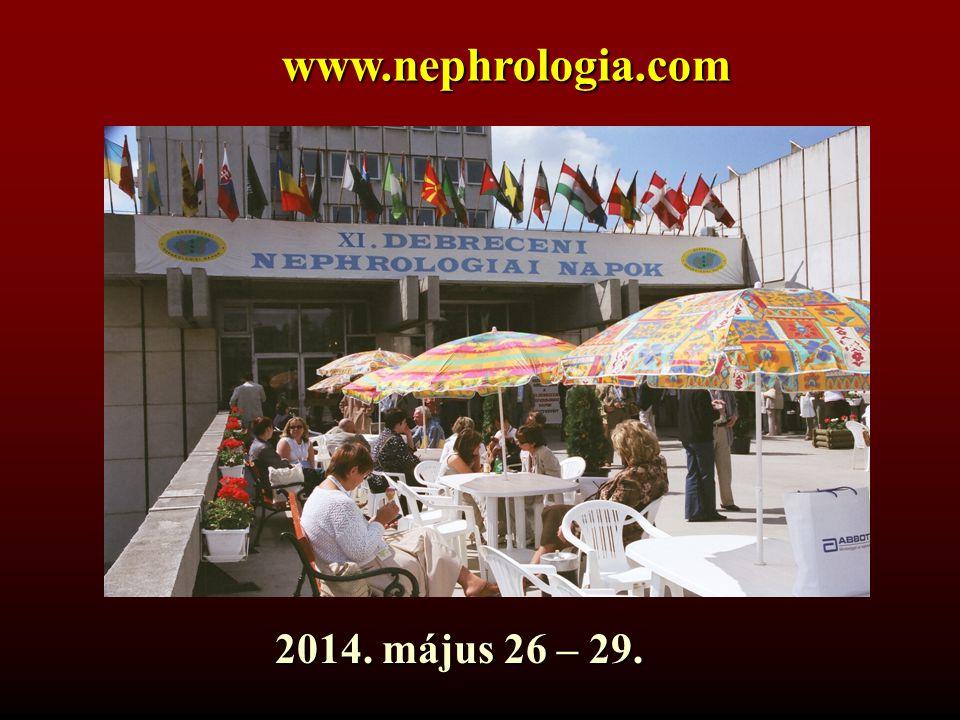 www.nephrologia.com 2014. május 26 – 29.