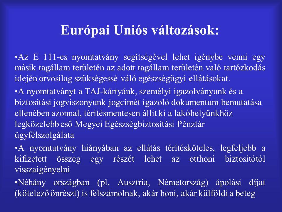 Európai Uniós változások: