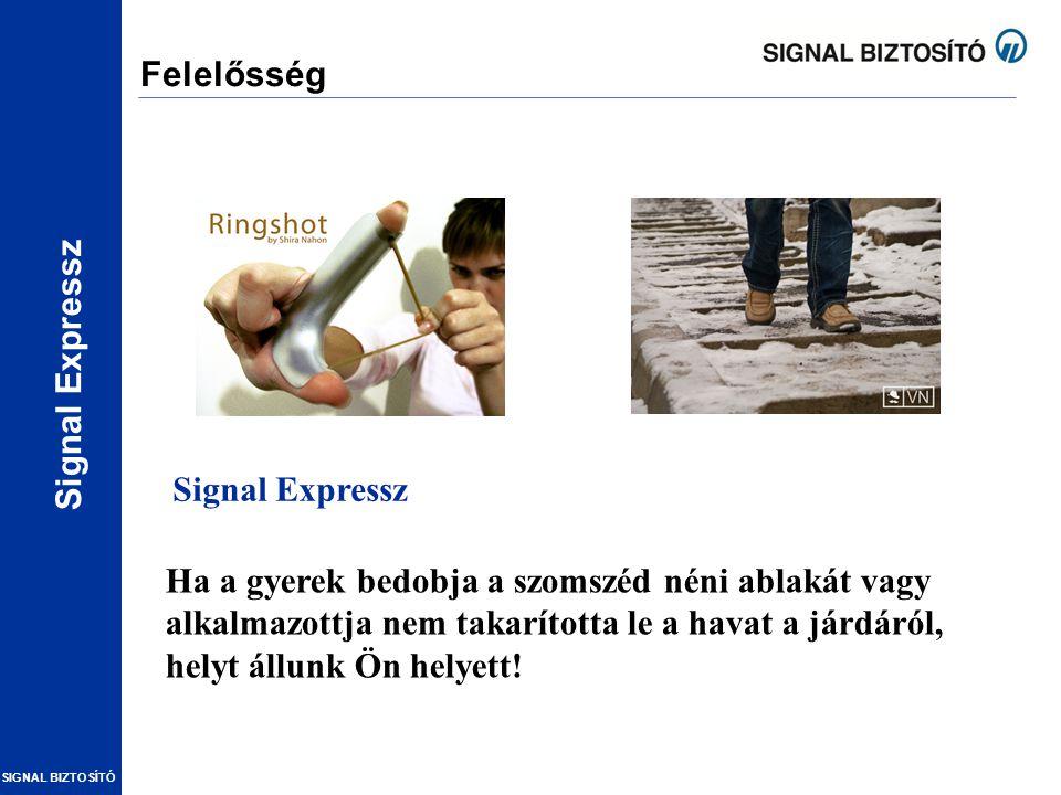 Felelősség Signal Expressz.
