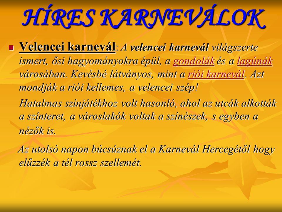 HÍRES KARNEVÁLOK