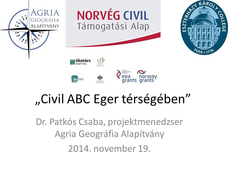 """""""Civil ABC Eger térségében"""