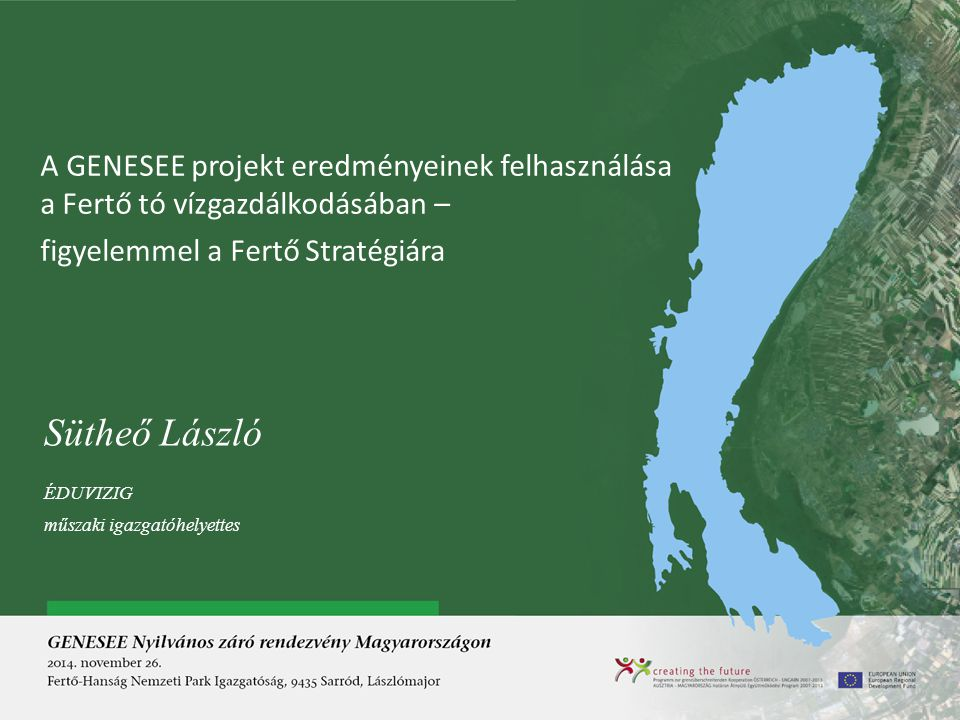 A GENESEE projekt eredményeinek felhasználása a Fertő tó vízgazdálkodásában –