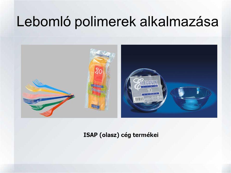 Lebomló polimerek alkalmazása