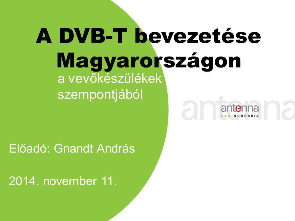 A DVB-T bevezetése Magyarországon