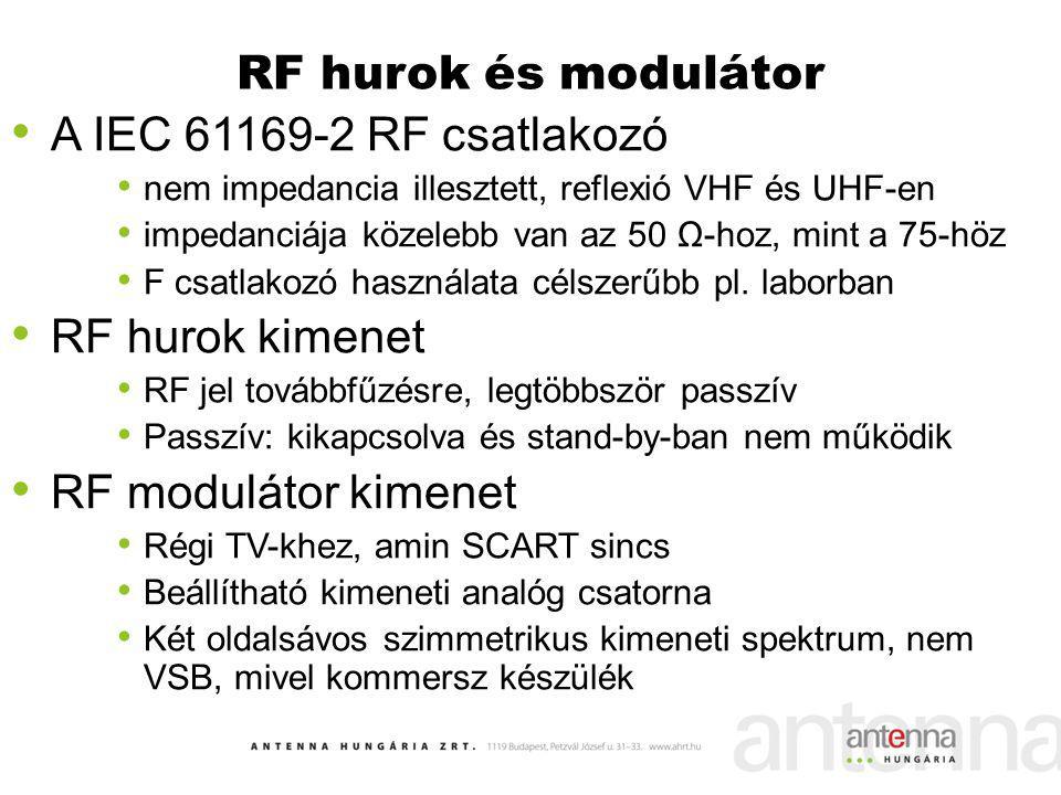 RF hurok és modulátor A IEC 61169-2 RF csatlakozó RF hurok kimenet