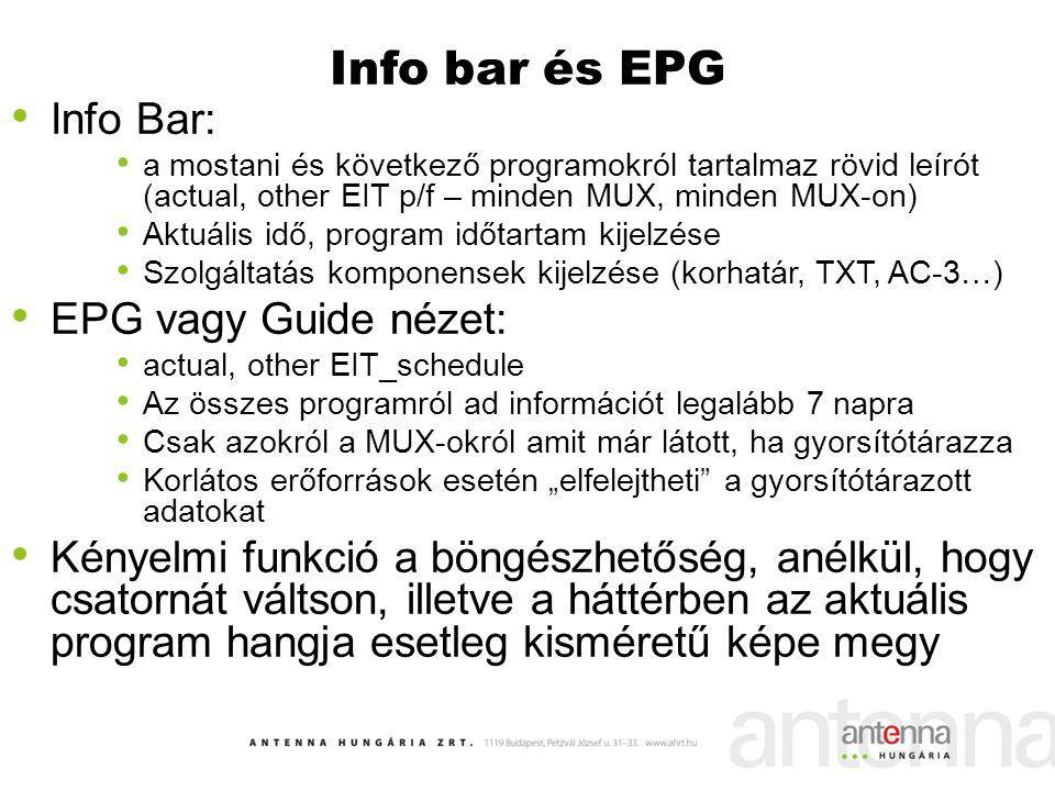 Info bar és EPG Info Bar: EPG vagy Guide nézet: