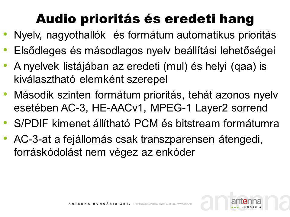 Audio prioritás és eredeti hang
