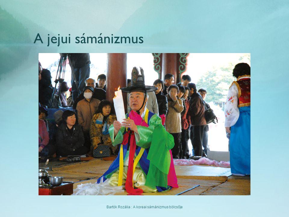 Bartók Rozália : A koreai sámánizmus bölcsője