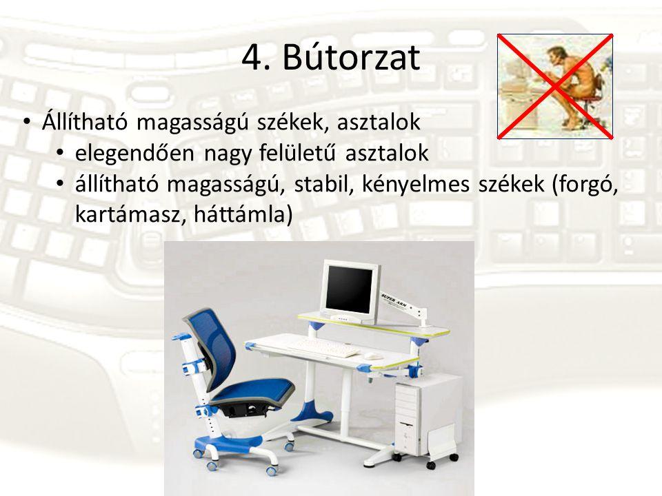 4. Bútorzat Állítható magasságú székek, asztalok