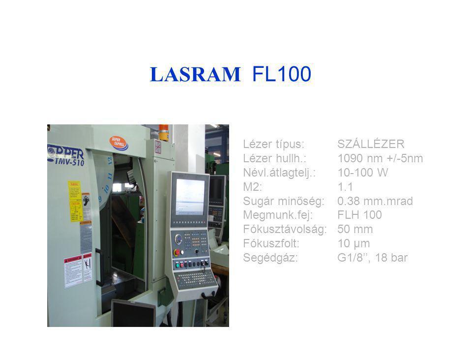 LASRAM FL100 Lézer típus: SZÁLLÉZER Lézer hullh.: 1090 nm +/-5nm