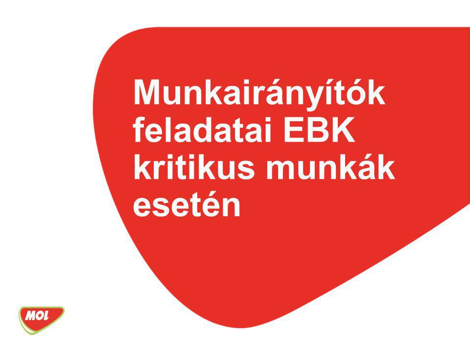 Munkairányítók feladatai EBK kritikus munkák esetén