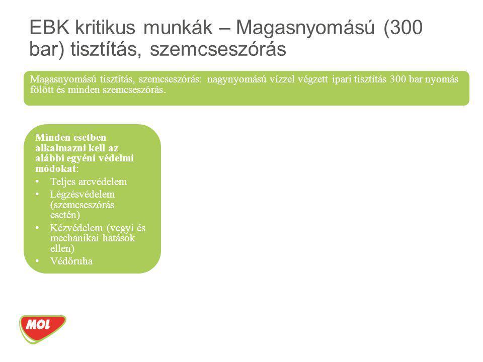 EBK kritikus munkák – Magasnyomású (300 bar) tisztítás, szemcseszórás