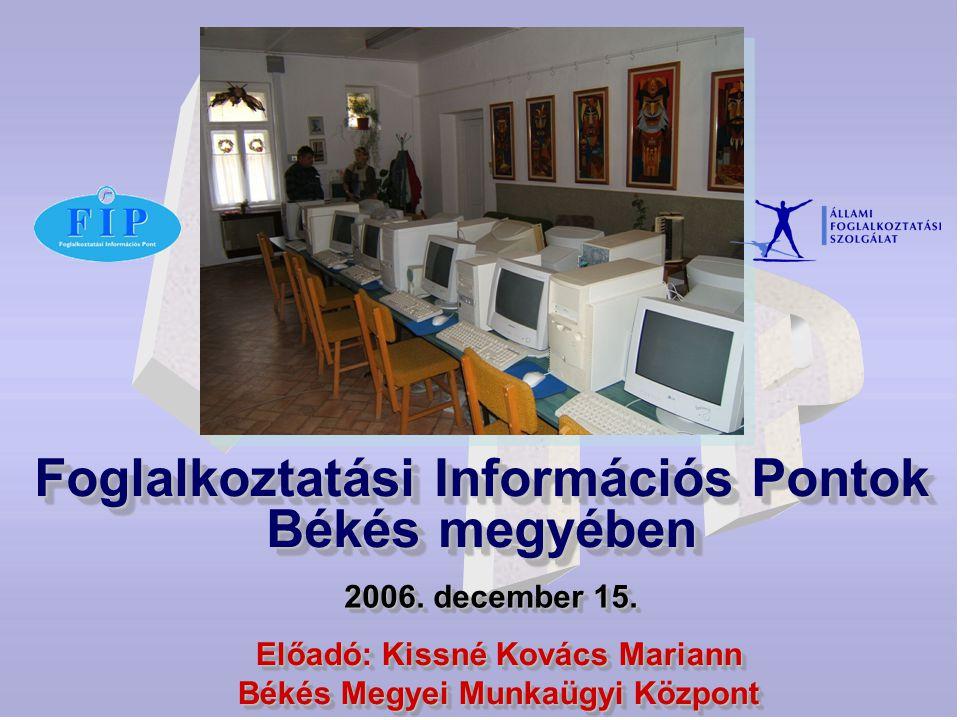 Foglalkoztatási Információs Pontok Békés megyében