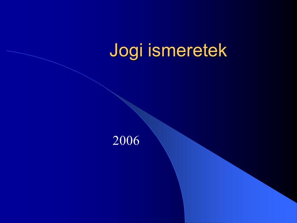 Jogi ismeretek 2006