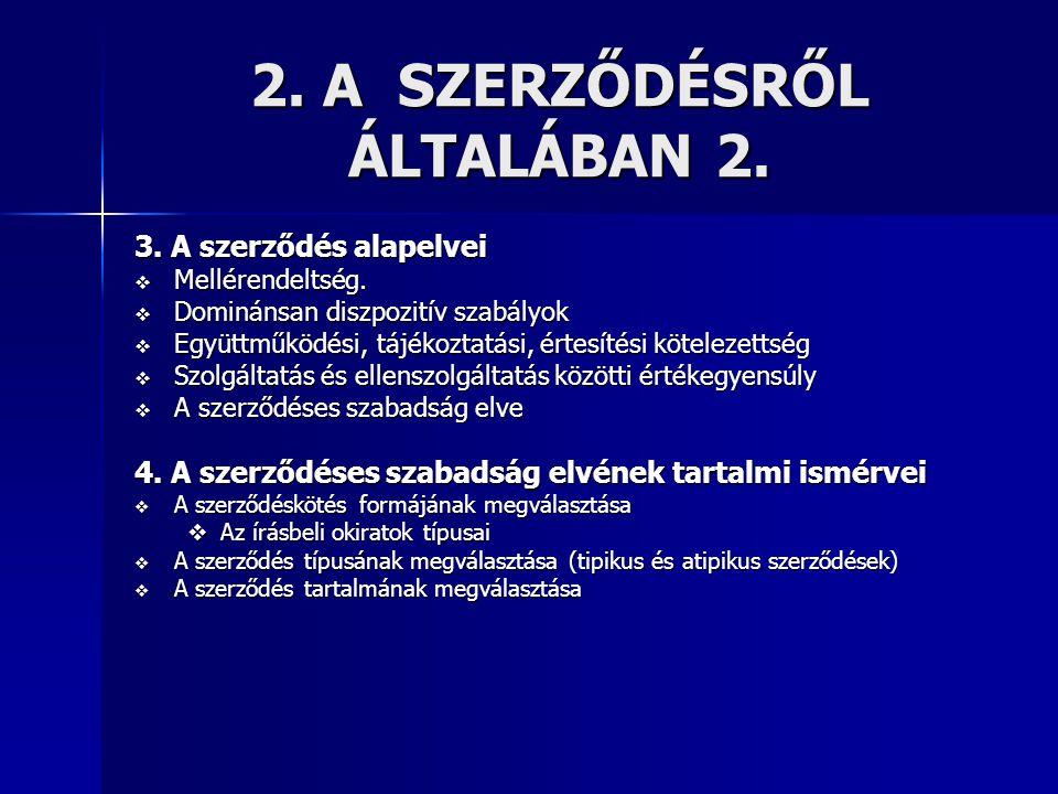 2. A SZERZŐDÉSRŐL ÁLTALÁBAN 2.