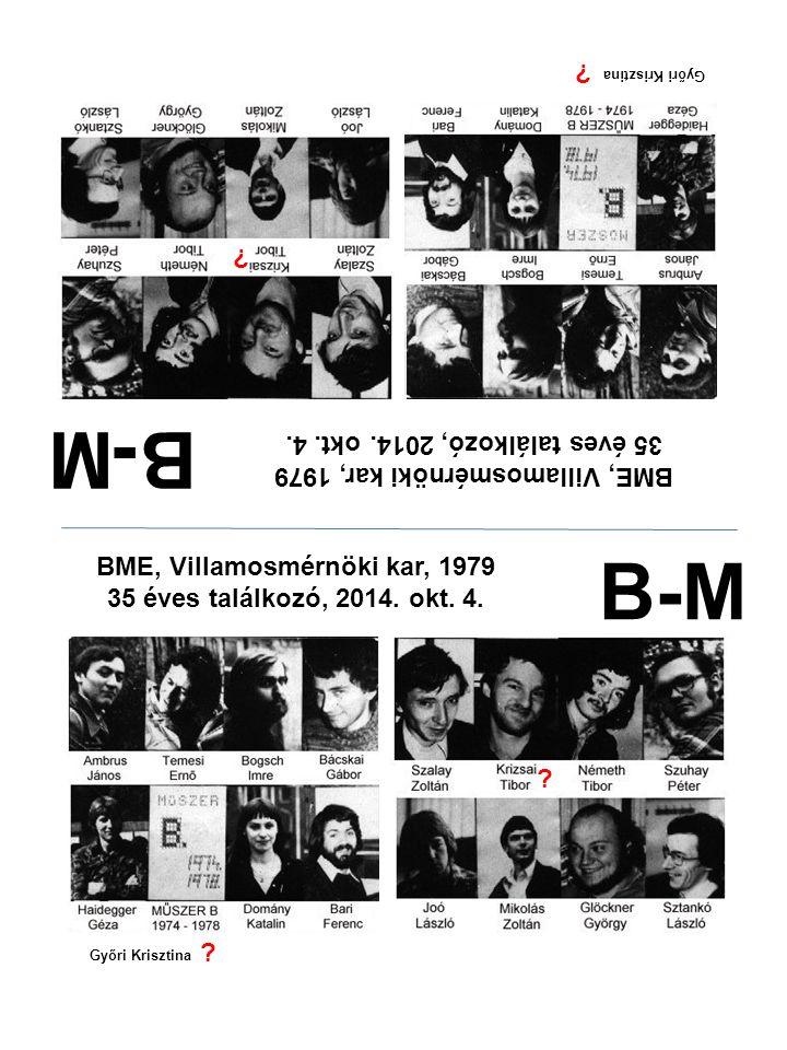 B-M B-M 35 éves találkozó, 2014. okt. 4.