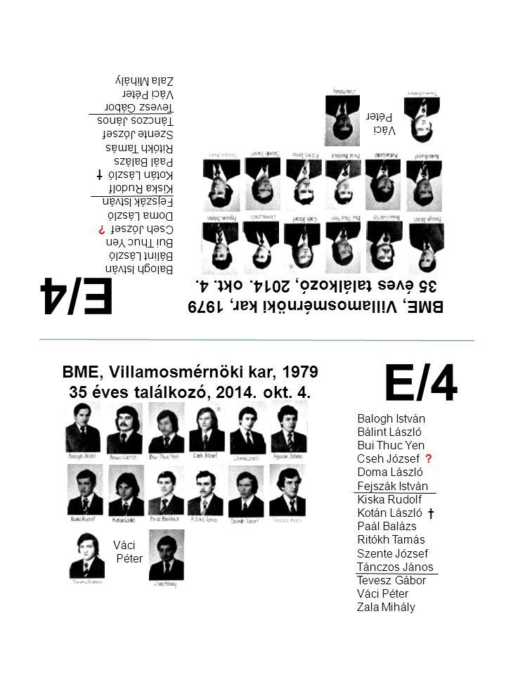 E/4 E/4 35 éves találkozó, 2014. okt. 4.