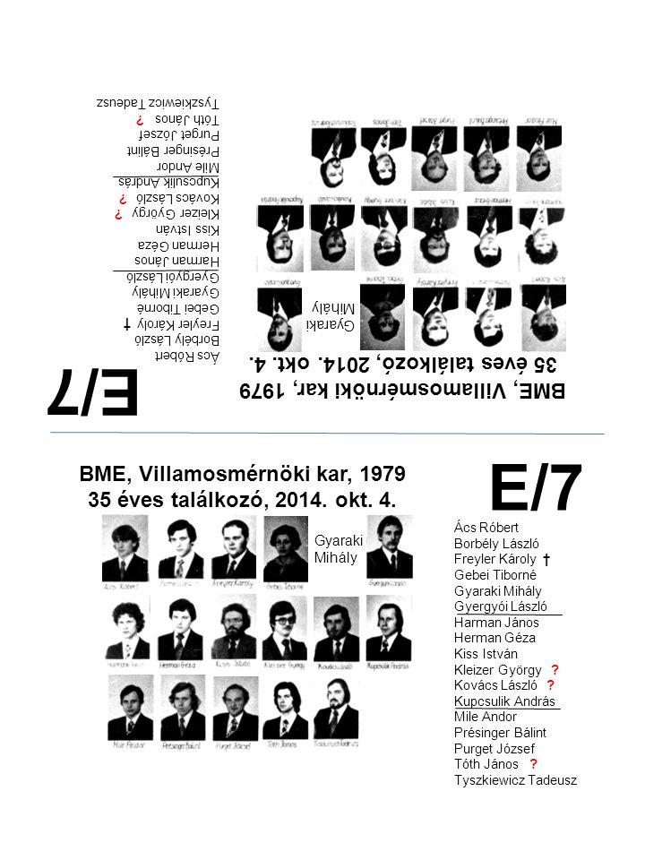 E/7 E/7 35 éves találkozó, 2014. okt. 4.