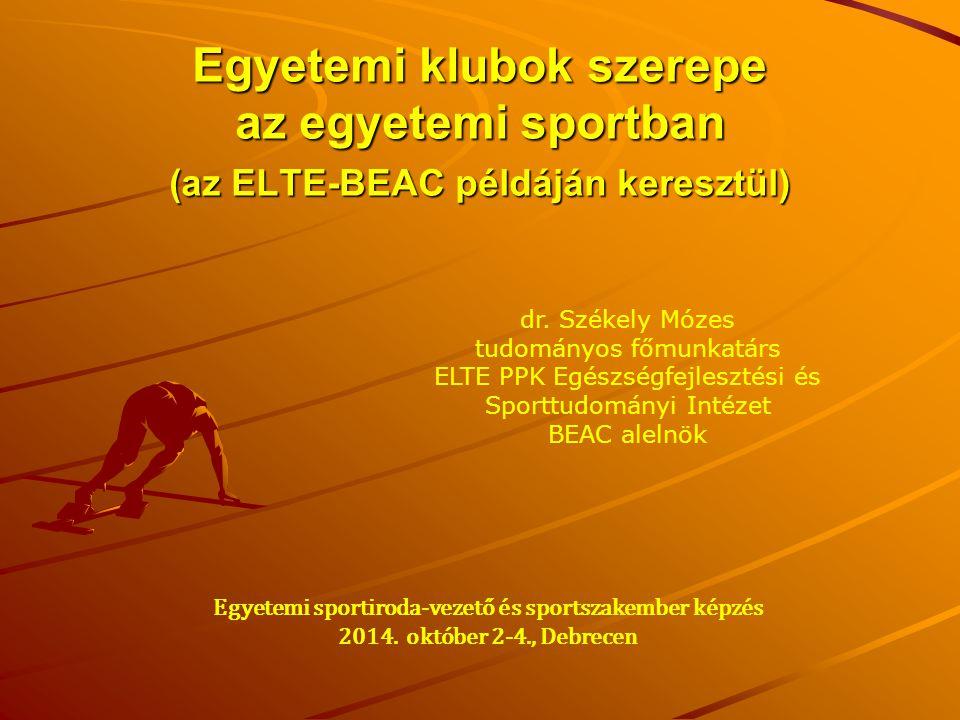 Egyetemi klubok szerepe az egyetemi sportban (az ELTE-BEAC példáján keresztül)