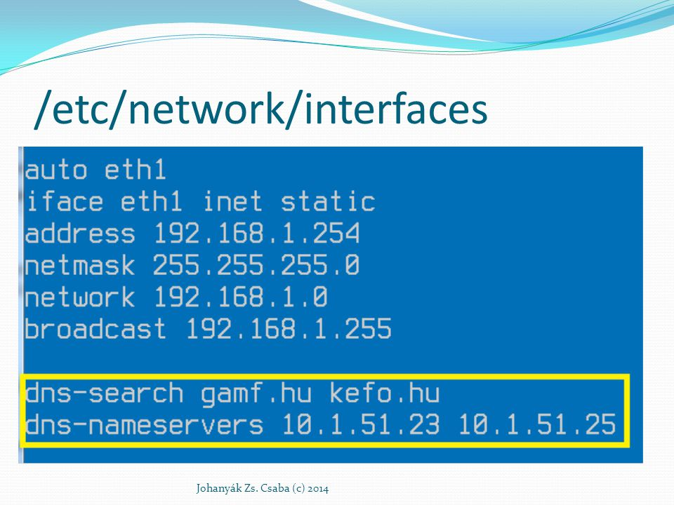 /etc/network/interfaces