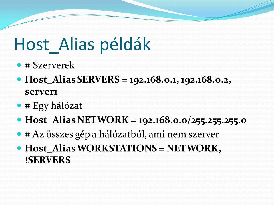 Host_Alias példák # Szerverek