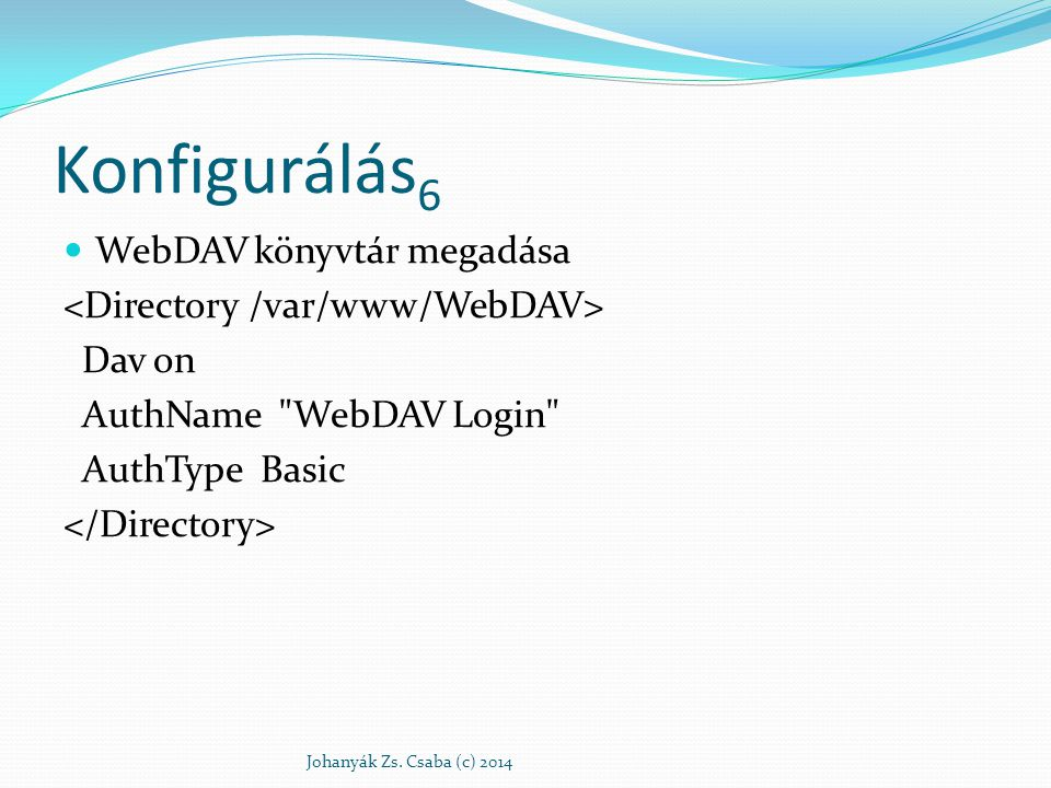 Konfigurálás6 WebDAV könyvtár megadása