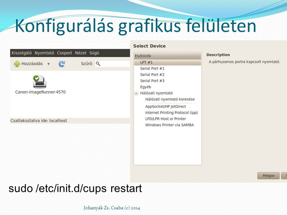 Konfigurálás grafikus felületen