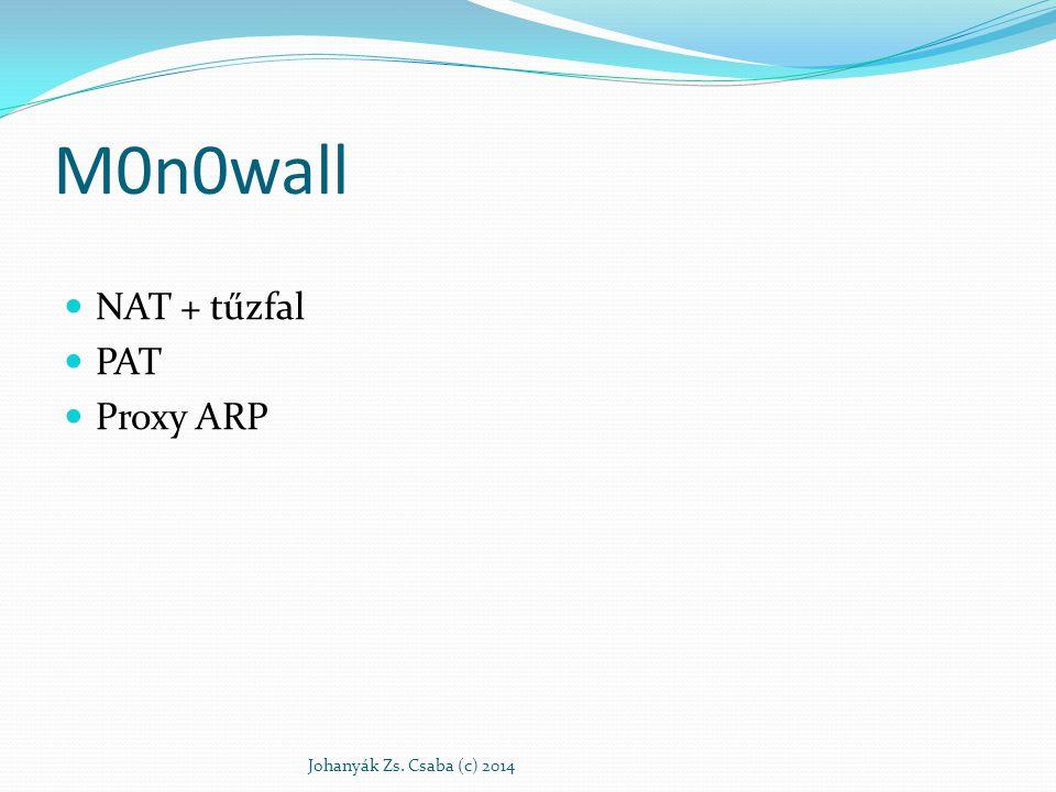 M0n0wall NAT + tűzfal PAT Proxy ARP