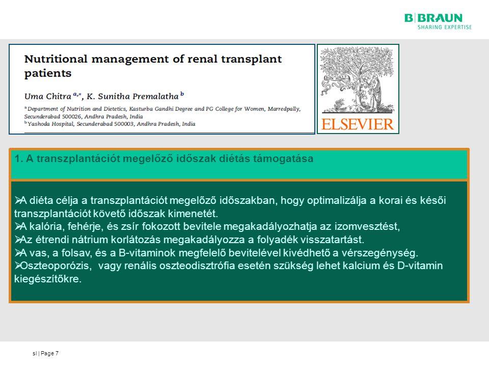 1. A transzplantációt megelőző időszak diétás támogatása