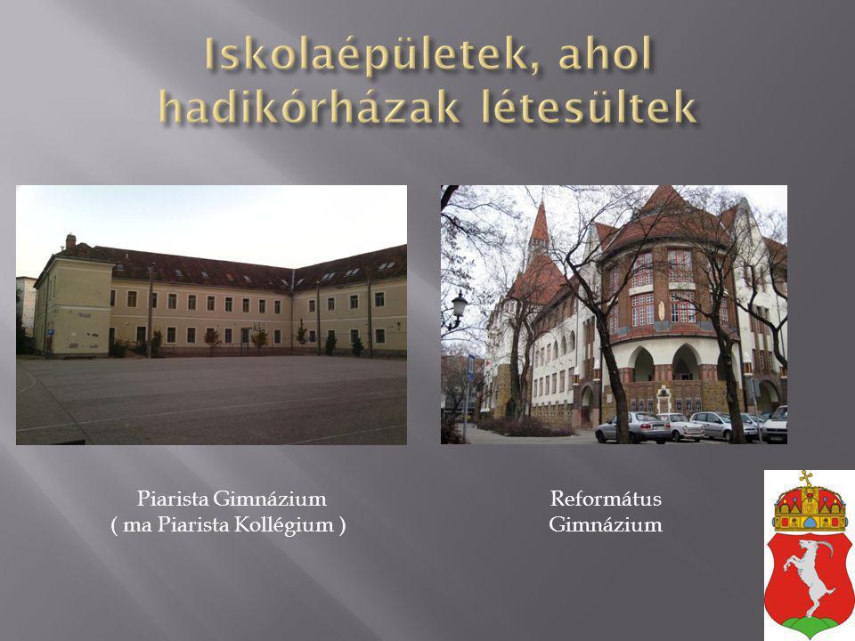 Iskolaépületek, ahol hadikórházak létesültek