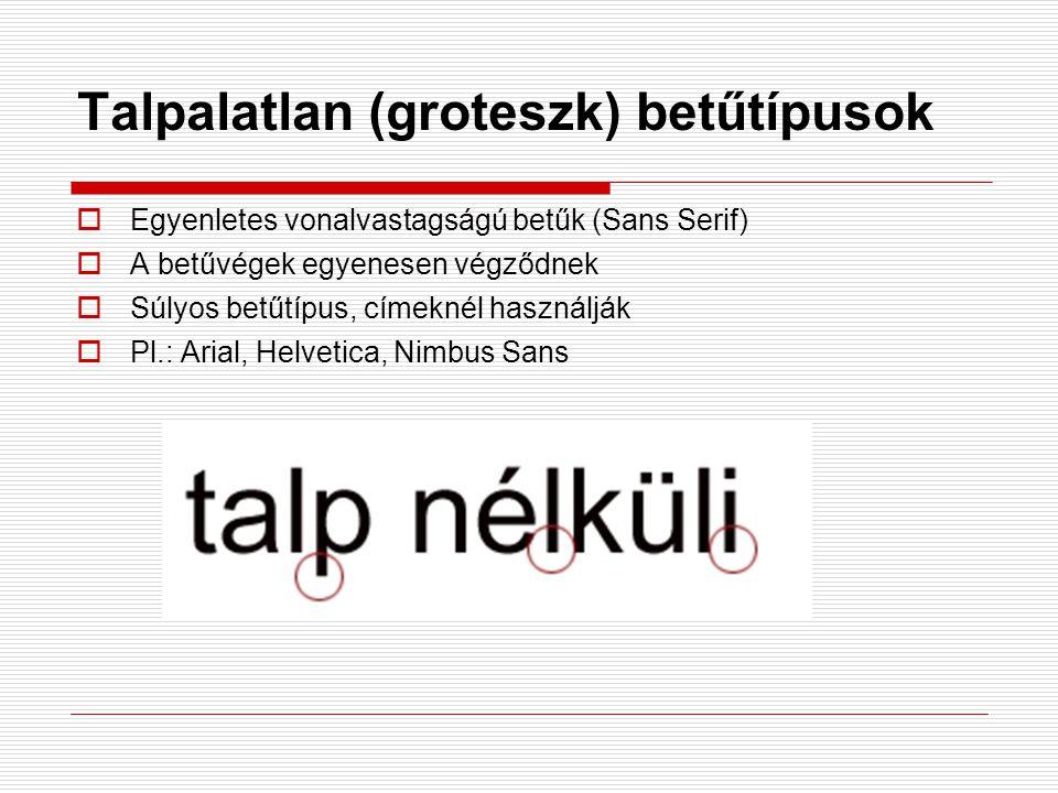 Talpalatlan (groteszk) betűtípusok
