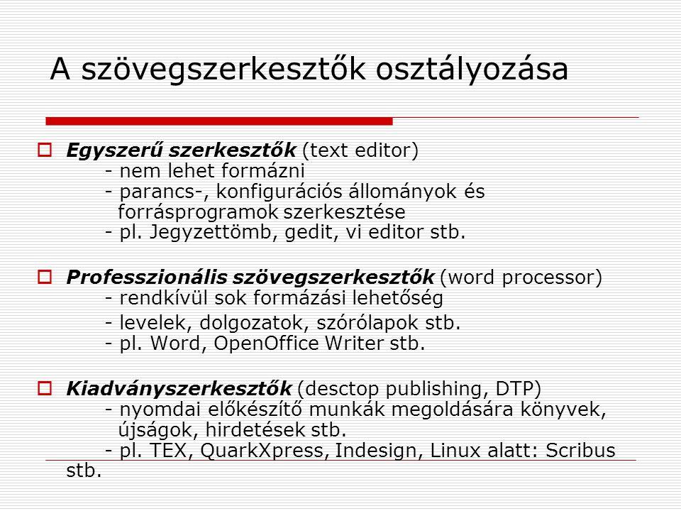 A szövegszerkesztők osztályozása