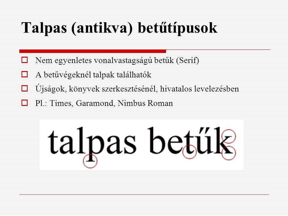 Talpas (antikva) betűtípusok
