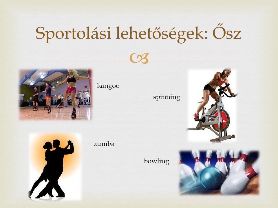 Sportolási lehetőségek: Ősz