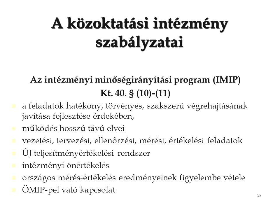 A közoktatási intézmény szabályzatai